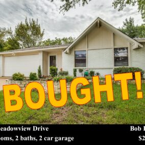 2607 Meadowview Drive, Arlington, TX  76016, BOUGHT!