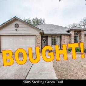 5805 Sterling Green Trail, Arlington, TX  76017, BOUGHT!